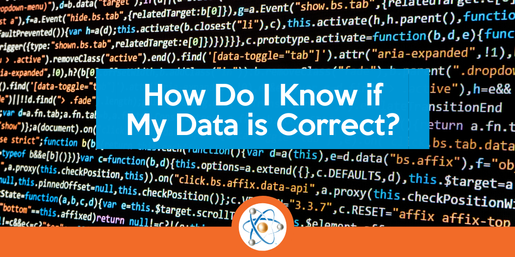 How to Know if your data is correct