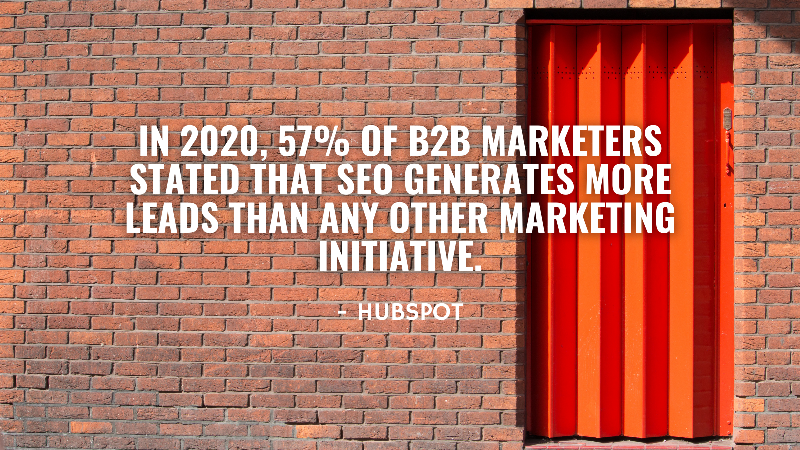 2020 hubspot 57% b2b marketers stated seo generates more leads than any other marketing