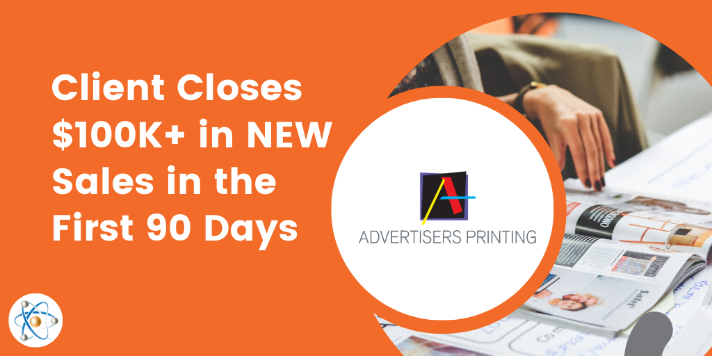 Advertisers Printing Success Story Atomic Revenue Close New Sales 90 Days