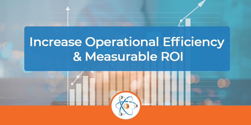 Increase-Operational-Efficiency-&-Measurable-ROI-