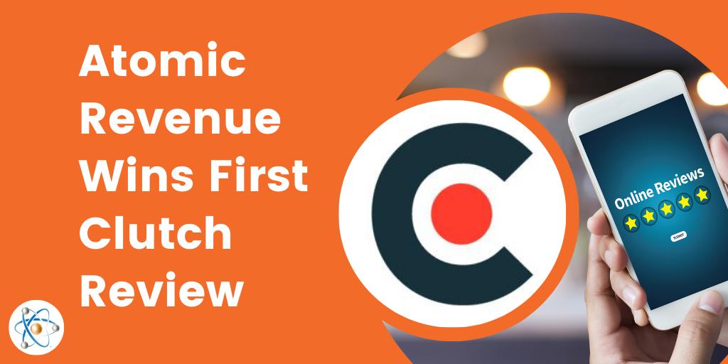 atomic revenue clutch review branding go-to-market