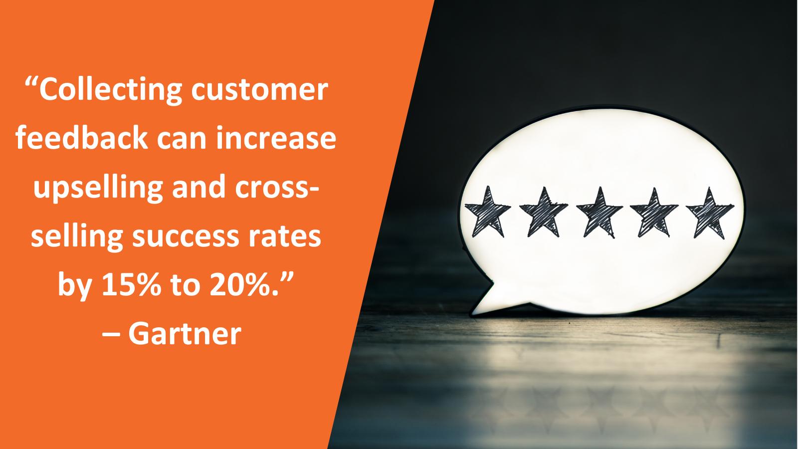 collecting customer feedback increase selling success rate gartner atomic revenue