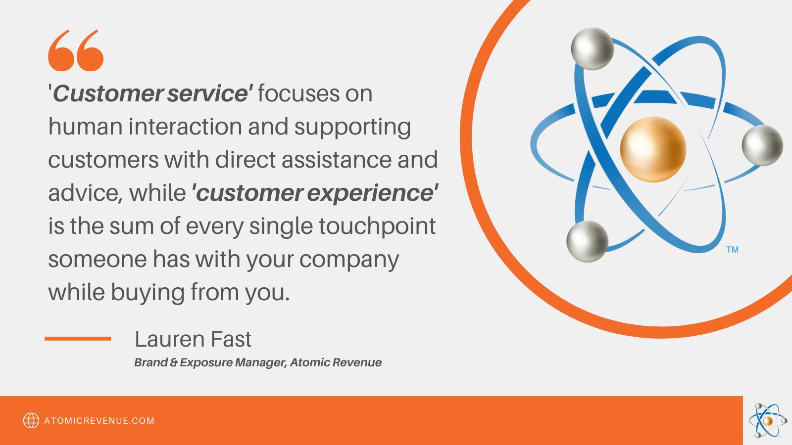 customer experience customer service definition lauren fast atomic revenue