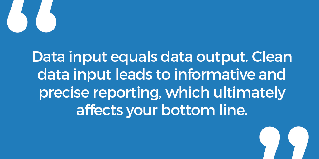How clean data input can improve your bottom line