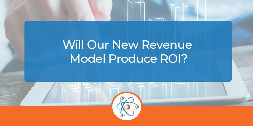 new-revenue-model-ROI