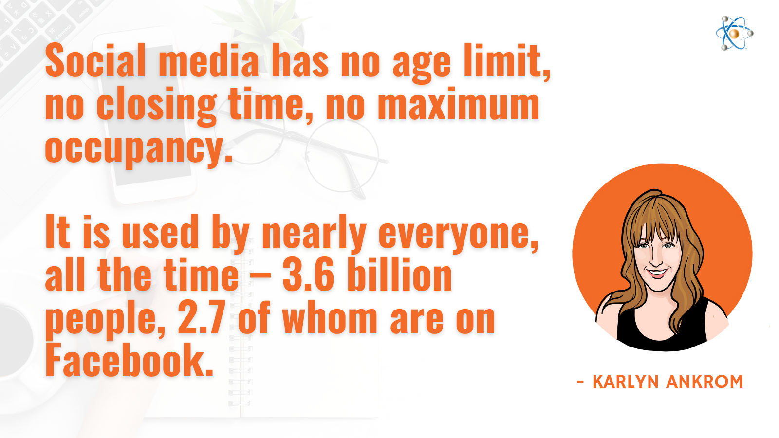 social media age limit closing time maximum occupany karlyn ankrom quote people facebook