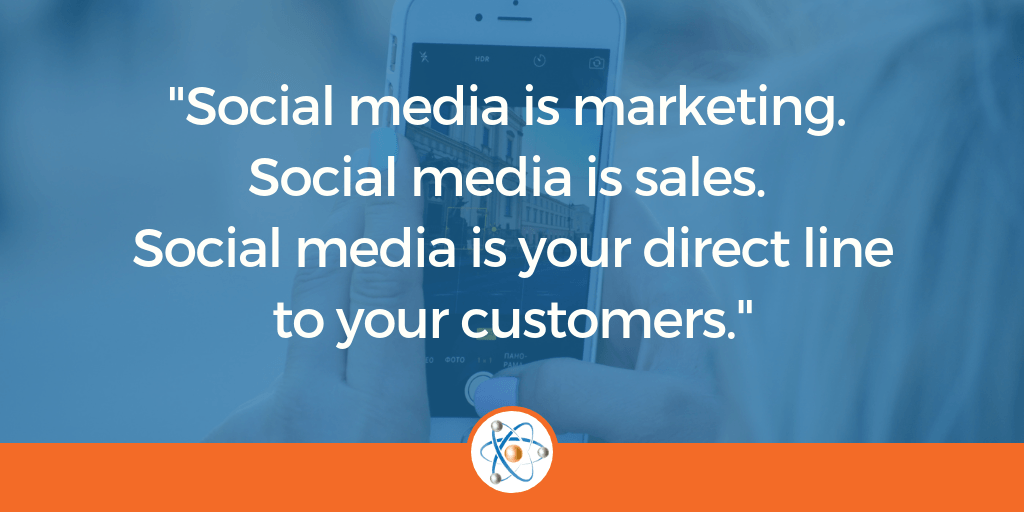 Social Media is a direct line to your customers